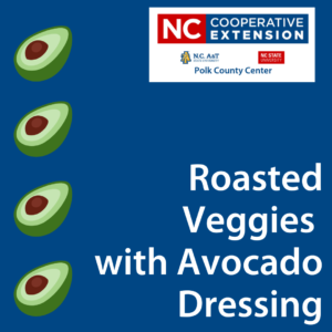Cover photo for Healthy Recipe: Roasted Veggies With Avocado Dressing