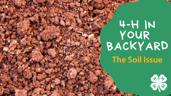 4-H In Your Backyard - Soil