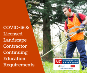 COVID-19: NC Continuing Education Credits for Landscapers