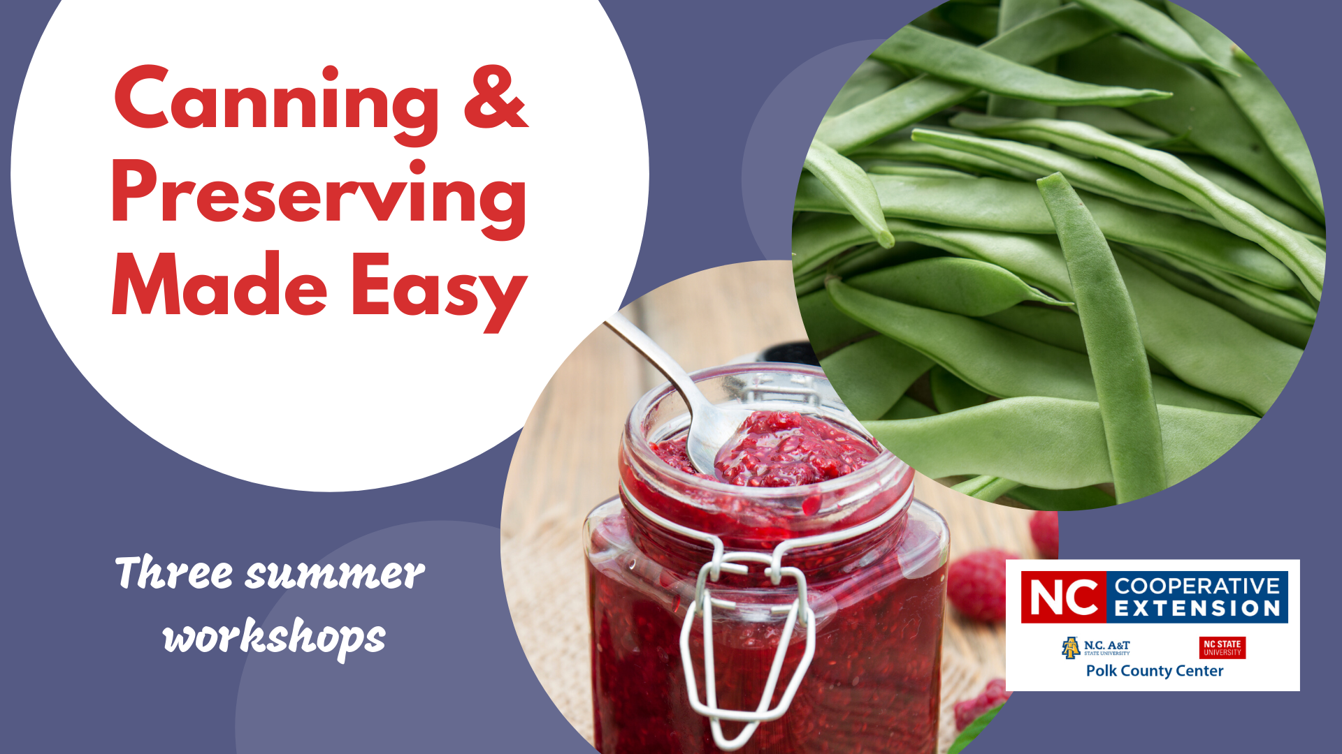 Canning and Preserving Made Easy - 2020 Summer Class series