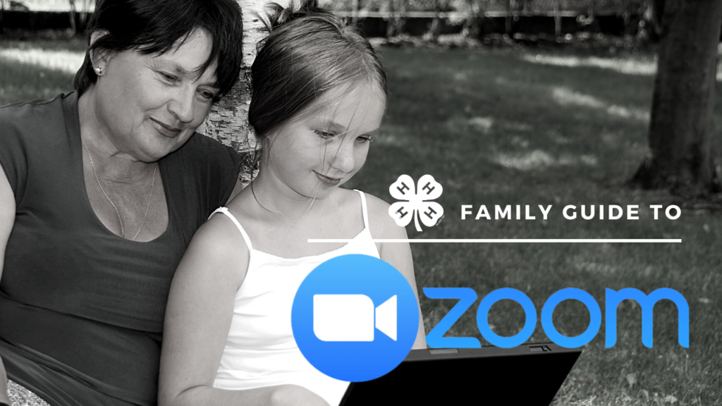 4-H Family Guide to Zoom