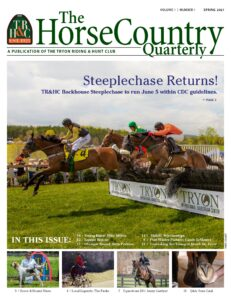 Tryon Riding and Hunt Club Quarterly Publication